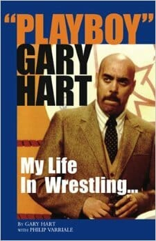 Gary Hart book cover for 'Playboy' Gary Hart My LIfe in Wrestling