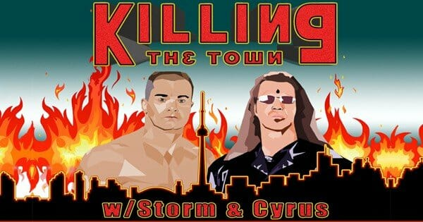 Killing the Town with Storm and Cyrus Wrestling Podcast logo