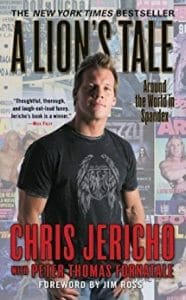 Chris Jericho's A Lions Tale around the world in spandex book cover