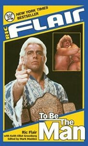 Rick Flair To Be The Man wrestling book cover