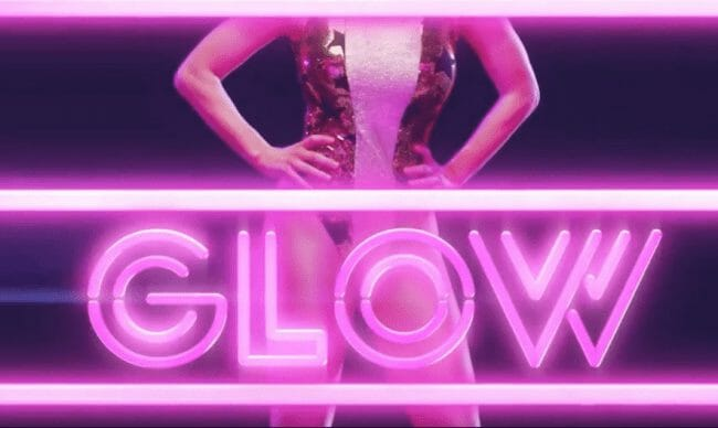 Photo of ad for GLOW, Netflix's Series on The Gorgeous Ladies of Wrestling