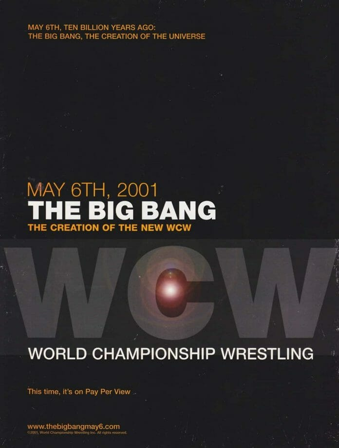 An advertisement featured on the back cover of the April 2001 edition of 'WCW The Magazine' promoting The Big Bang pay-per-view, an event that never came to fruition.