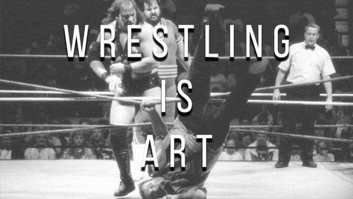 Wrestling is an art form | Design: JP Zarka, ProWrestlingStories.com
