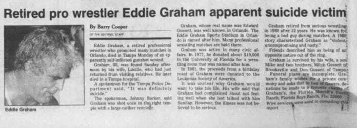 Eddie Graham died of a self-inflicted gunshot wound on January 21, 1985. This newspaper clipping on news of his death courtesy of @SethHanson1982 on Twitter.