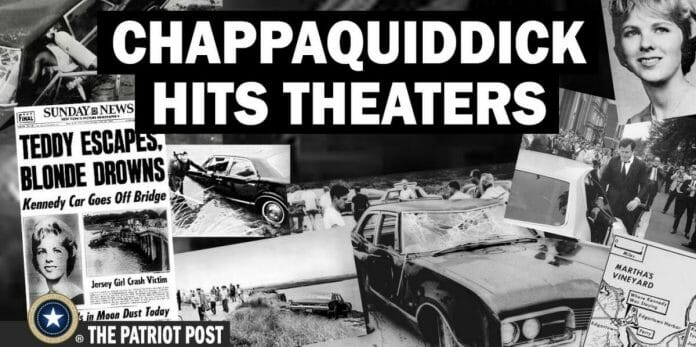Even a movie was made in 2018 about the Chappaquiddick scandal where many people believe the senator got away with murder. [Photo: Patriotpost.us]