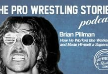 Brian Pillman - How He Worked The Workers and Made Himself a Superstar | The Pro Wrestling Stories Podcast