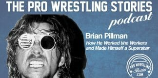 Brian Pillman - How He Worked The Workers and Made Himself a Superstar   The Pro Wrestling Stories Podcast