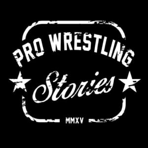 Pro Wrestling Stories - your daily source of nostalgia and peek behind the curtain wall of the past!