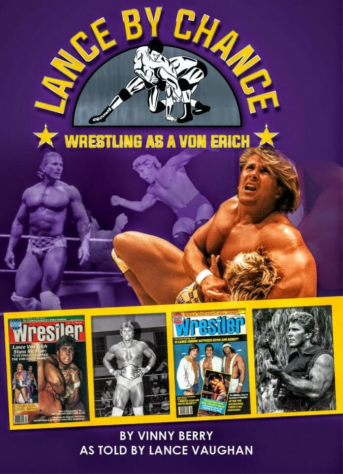 "Order the book ""Lance by Chance: Wrestling as a Von Erich"" It's more than just about Lance. It's about the rise and fall of World Class! Click the photo to order today on LanceByChance.com."