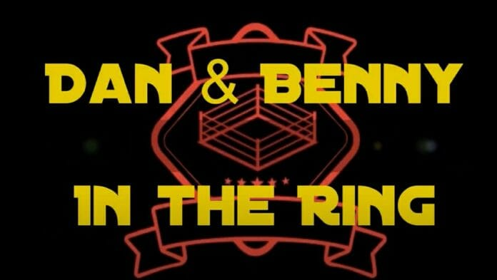 In the Ring With Dan and Benny - A Recommended New Podcast